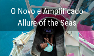 Novo e Amplificado Allure of the Seas